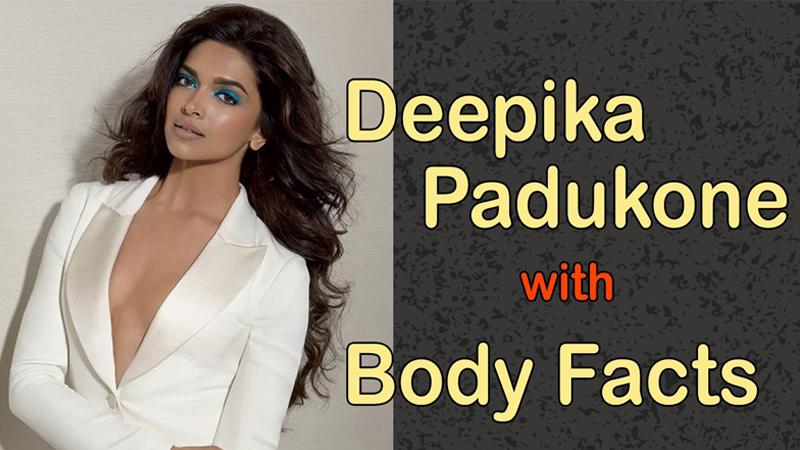 Deepika Padukone Body Facts