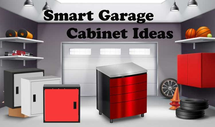 Smart Garage Cabinet Ideas