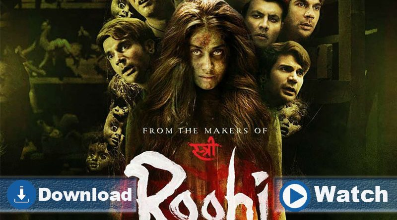 Download and Watch Roohi Movie in HD