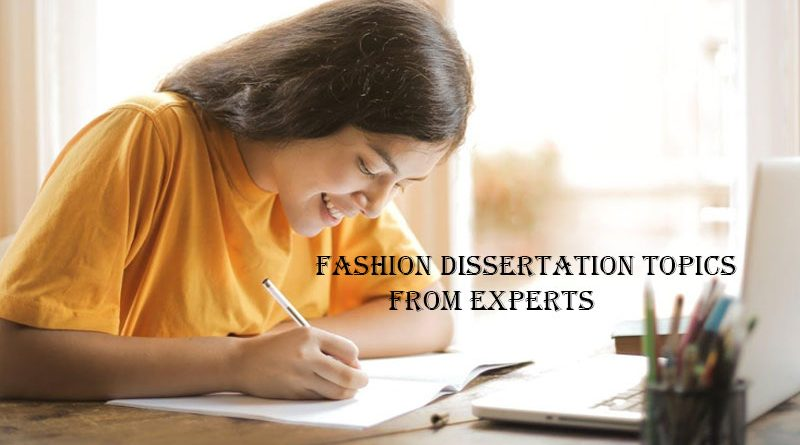 Fashion Dissertation Topics from Experts