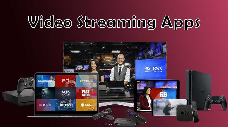 Video Streaming Apps