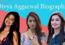 divya-aggarwal biography